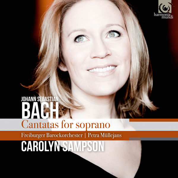 Carolyn Sampson - JS Bach : Cantatas for soprano