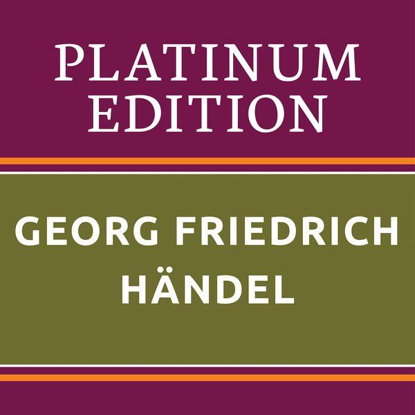 Rudolf Kempe - Georg Friedrich Händel - Platinum Edition (The Greatest Works Ever!)