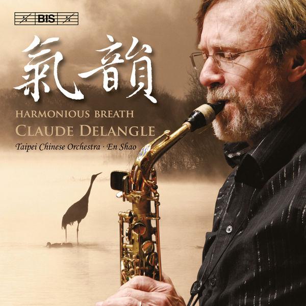 Claude Delangle - Harmonious Breath