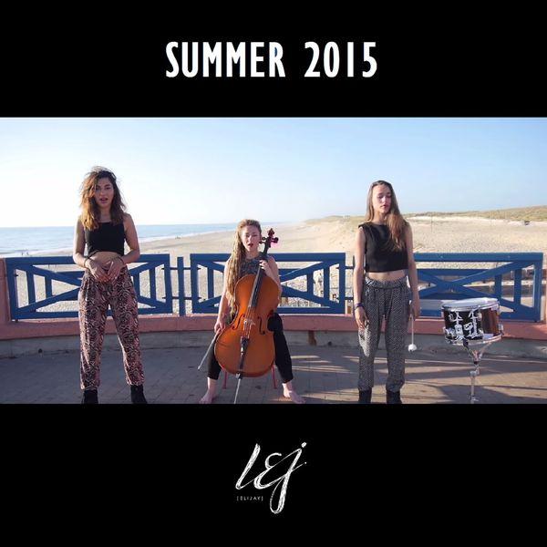 Скачать бесплатно l. E. J — summer 2015 слушать музыку онлайн.