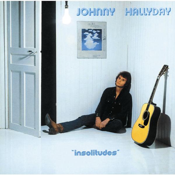 Johnny Hallyday - Insolitudes