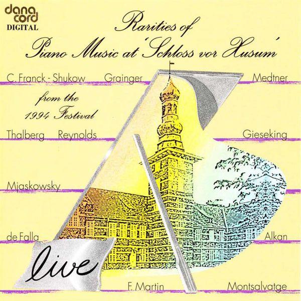 Various Artists - Piano Music - FRANCK, C. / MYASKOVSKY, N. / MEDTNER, N. / GRAINGER, P. / REYNOLDS, S.  (Rarities of Piano Music at Schloss vor Husum, 1994 Festival)