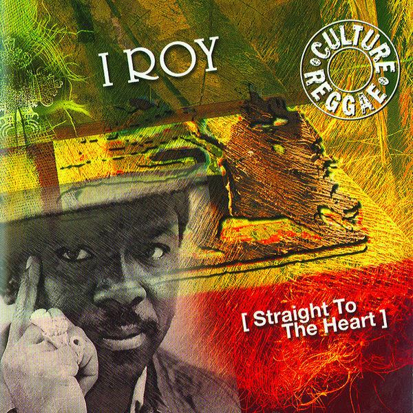 I Roy - Straight to the Heart