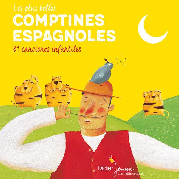 Le Choeur des Enfants - Les plus belles comptines espagnoles