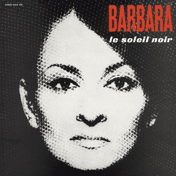 Barbara - Le soleil noir
