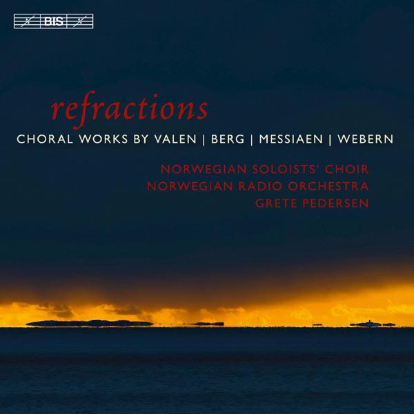 Grete Pedersen - Refractions (Valen, Messiaen, Webern, Berg)