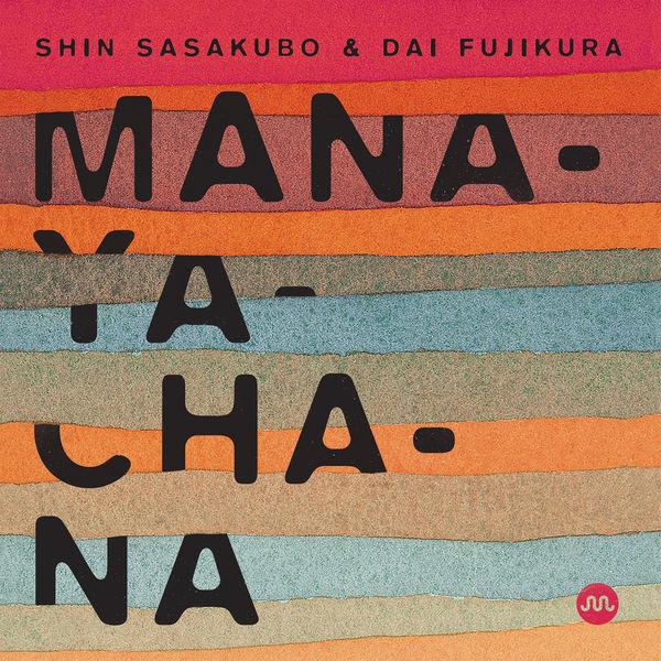 Shin Sasakubo - Manayachana