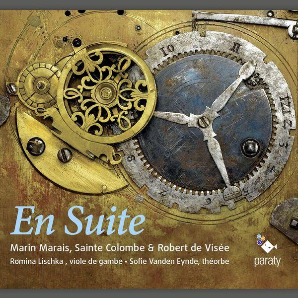 Romina Lischka - En Suite (Marais, de Visée & Sainte Colombe)