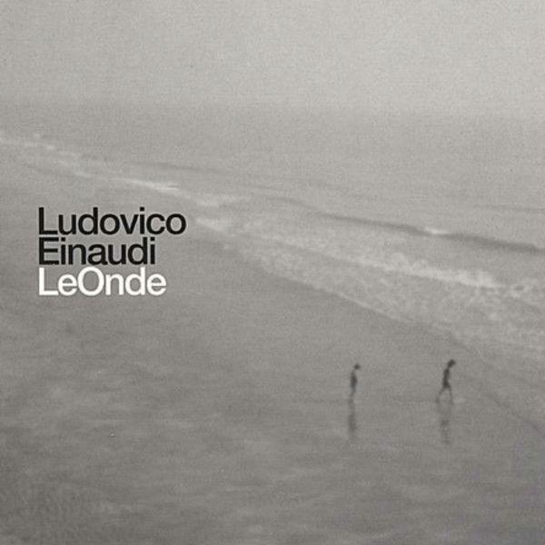 Ludovico Einaudi - Ludovico Einaudi: Le onde