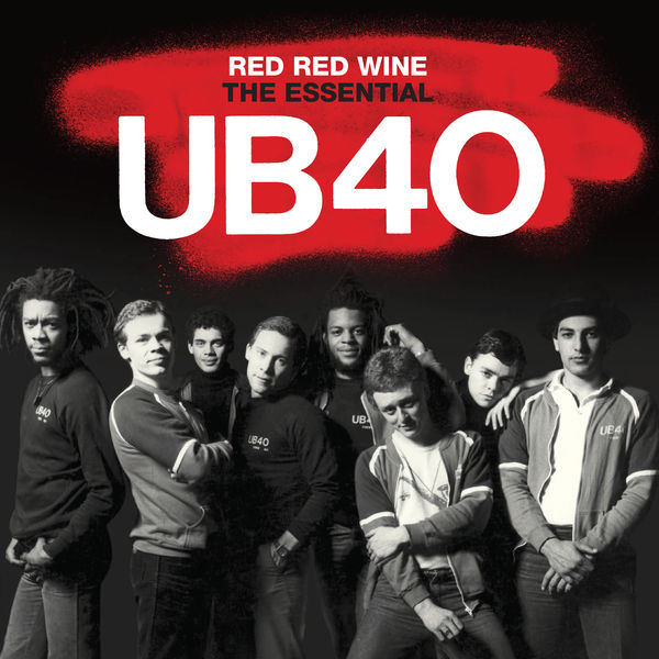 Red red wine the essential ub40 by ub40 on mp3, wav, flac, aiff.