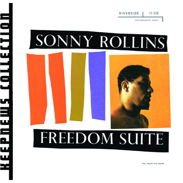 Sonny Rollins - Freedom Suite (Keepnews Collection)