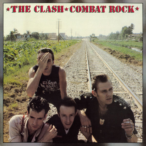 The Clash - Combat Rock (Remastered)