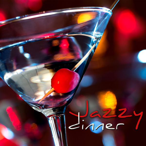 Relaxing Instrumental Jazz Ensemble - Jazzy Dinner - Smooth & Cool Jazz, Piano, Sax & Guitar Jazz Music, Relaxing Jazz Songs for Drinks & Dinner