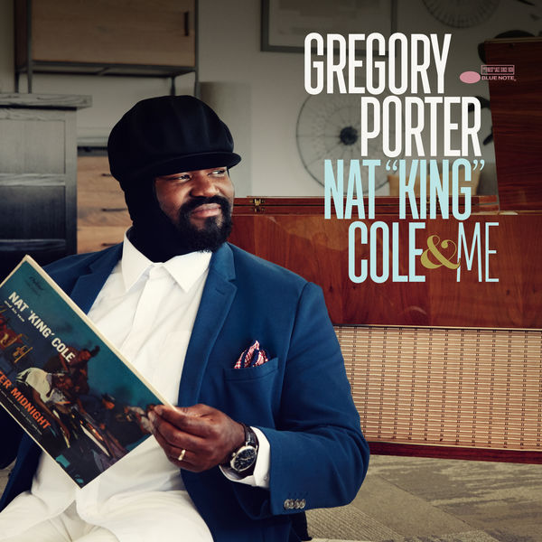 """Gregory Porter - Nat """"King"""" Cole & Me (Deluxe)"""