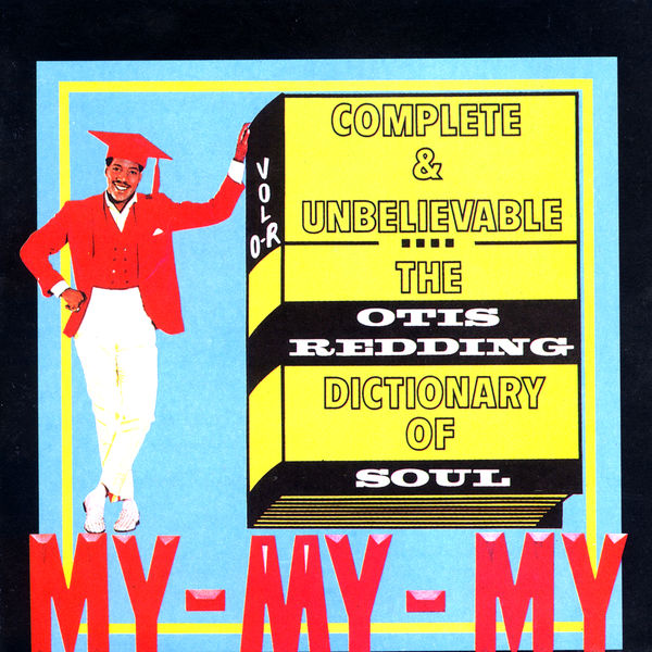 Otis Redding|Complete & Unbelievable: The Otis Redding Dictionary of Soul