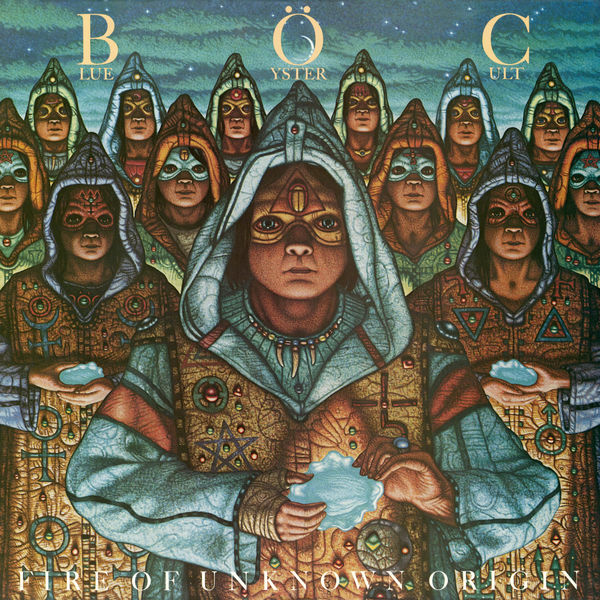 Blue Öyster Cult - Fire of Unknown Origin