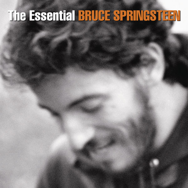 Bruce Springsteen - The Essential Bruce Springsteen