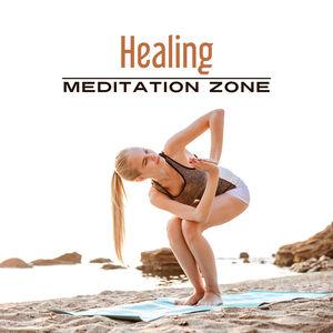 Healing Meditation Zone – Spiritual Zen, Meditation Music, Yoga 2017, Pilates, Contemplation