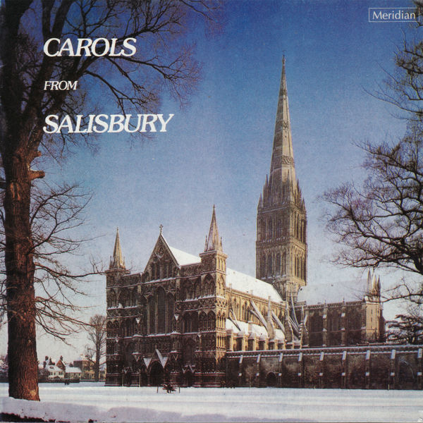 The Choir of Salisbury Cathedral - Carols from Salisbury