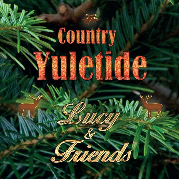 Lucy & Friends - Country Yuletide