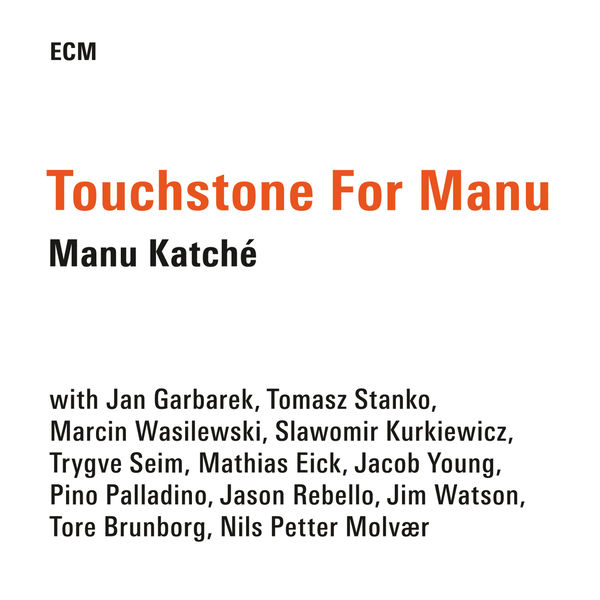 Manu Katché - Touchstone For Manu