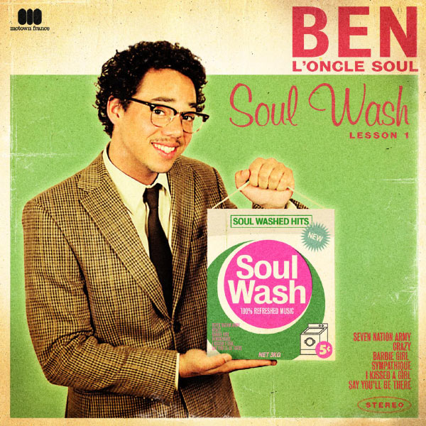 Ben L'Oncle Soul - Soul Wash
