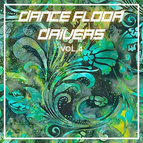Various Artists - Dance Floor Drivers, Vol. 4