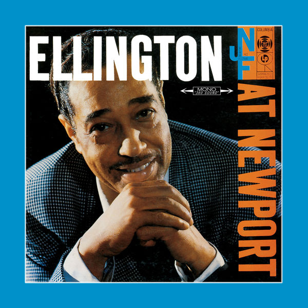 Duke Ellington - Ellington at Newport (July 7, 1956 - Newport 60th Anniversary Edition)