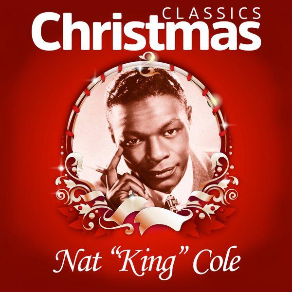 Nat King Cole Christmas Album.Album Classics Christmas Nat King Cole Qobuz Download