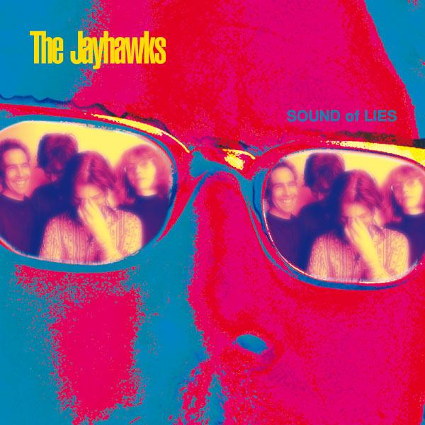 The Jayhawks Sound Of Lies (Album Version)