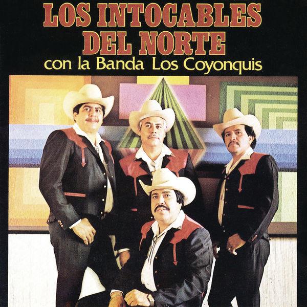 Los Intocables Del Norte - Los Intocables del Norte Con la banda los Coyonquis