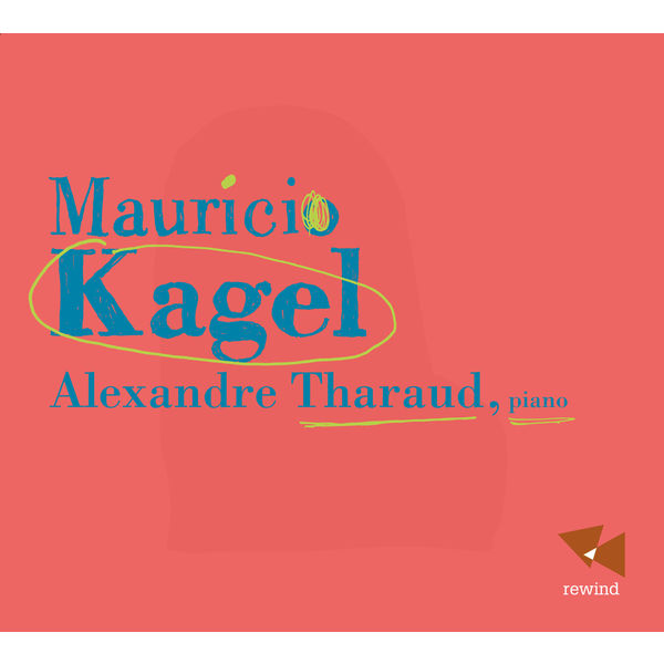 Alexandre Tharaud - Kagel