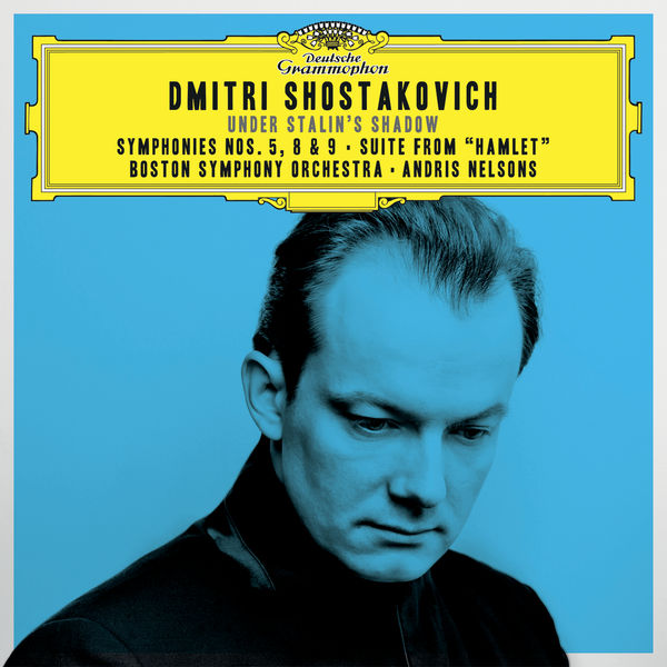 "Andris Nelsons - Shostakovich: Symphonies Nos. 5, 8 & 9; Suite From ""Hamlet"""