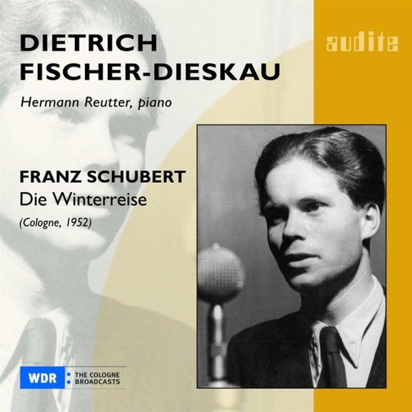 Dietrich Fischer-Dieskau - Schubert: Winterreise (Cologne, 1952)
