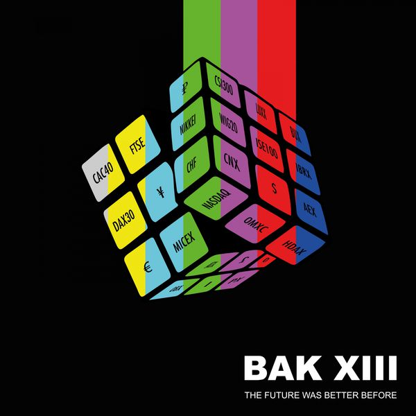 Bak XIII|The Future Was Better Before