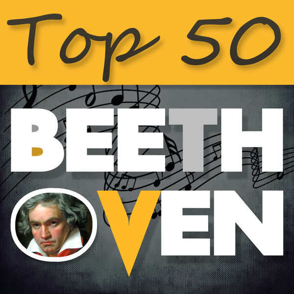 Various Artists - Top 50 Beethoven – The Best Classical Masterpieces