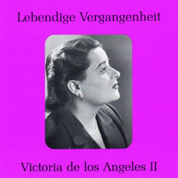 Victoria de los Angeles - Lebendige Vergangenheit - Victoria de los Angeles (Vol. 2)