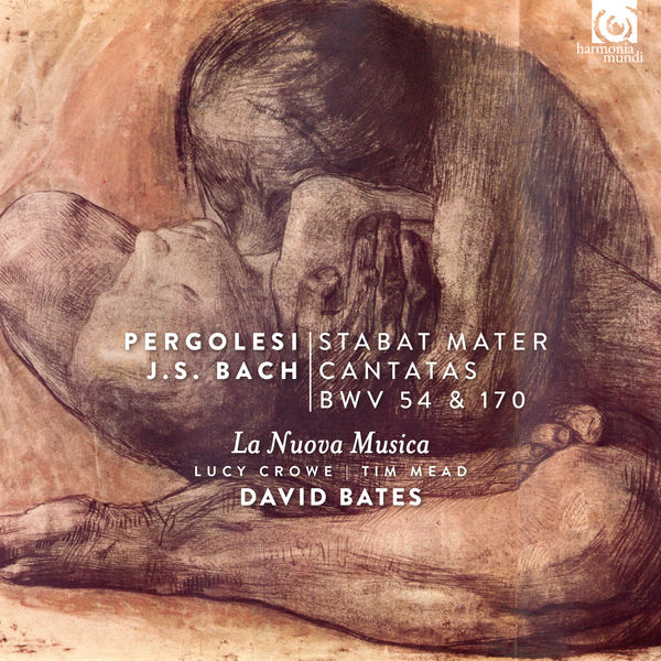 David Bates - Pergolesi: Stabat Mater - Bach: Cantatas BWV 54, 170