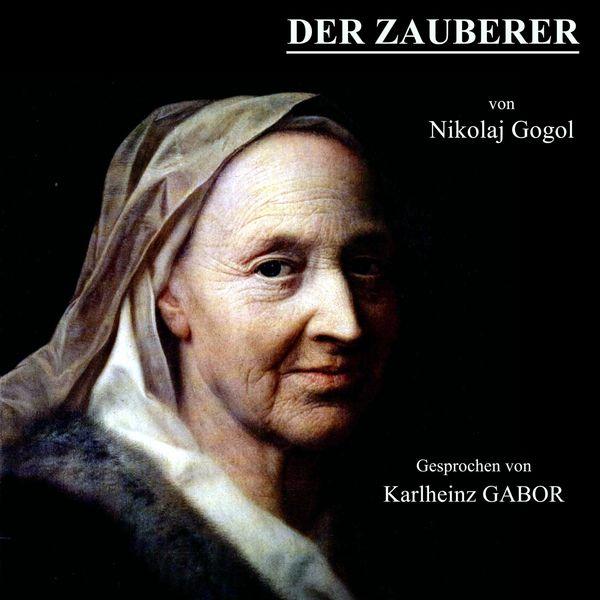 Nikolaj Gogol - Der Zauberer
