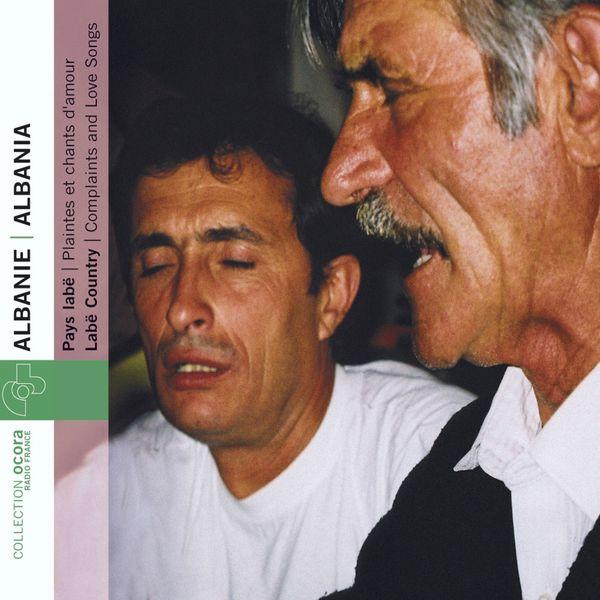 Nazif Celaj - Albanie, Pays Labë, plaintes et chants d'amour