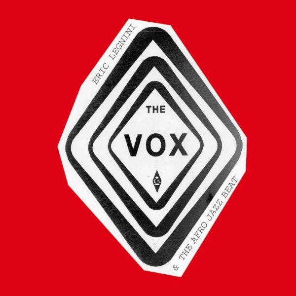Eric Legnini - The Vox