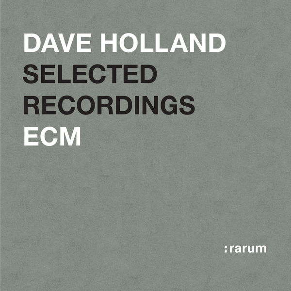 Dave Holland - Selected Recordings