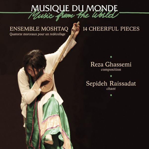 Ensemble Moshtaq - 14 Cheerful Pieces (feat. Reza Ghassemi, Sepideh Raissadat)
