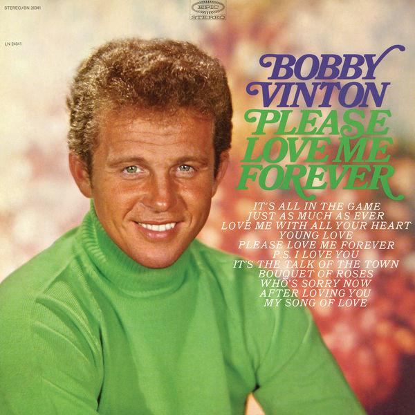 Bobby Vinton - Please Love Me Forever