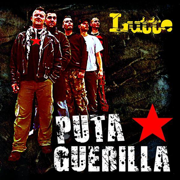 Puta Guerilla - Lutte