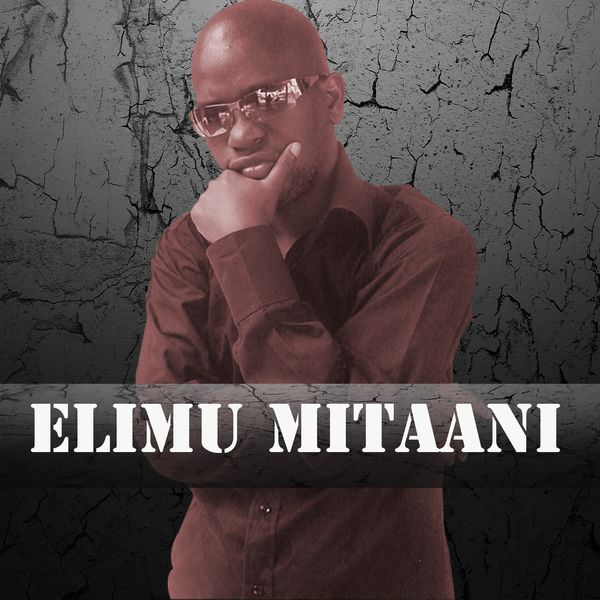 Album Elimu Mitaani, D. Knob | Qobuz: download and streaming in high quality