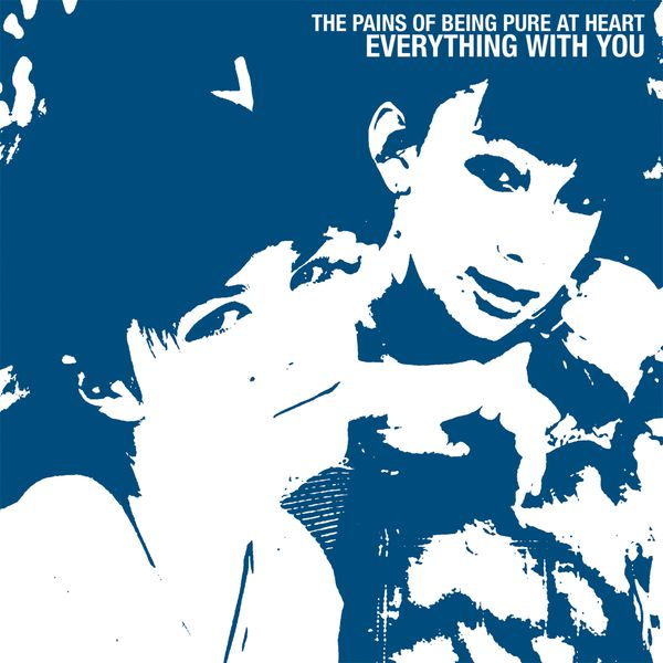The Pains Of Being Pure At Heart|Everything with You