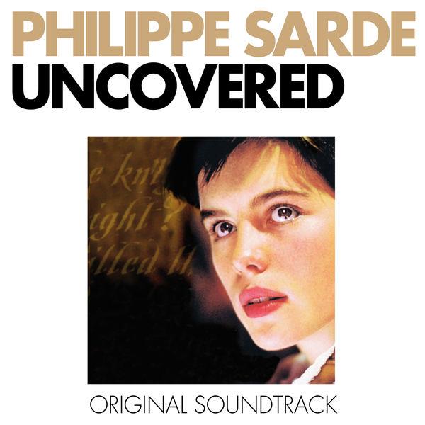 Philippe Sarde - Uncovered (Original Motion Picture Soundtrack)