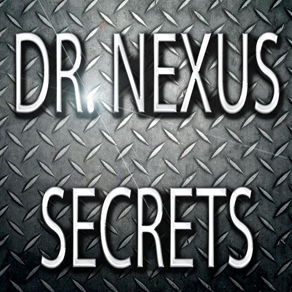 Dr. Nexus - Secrets