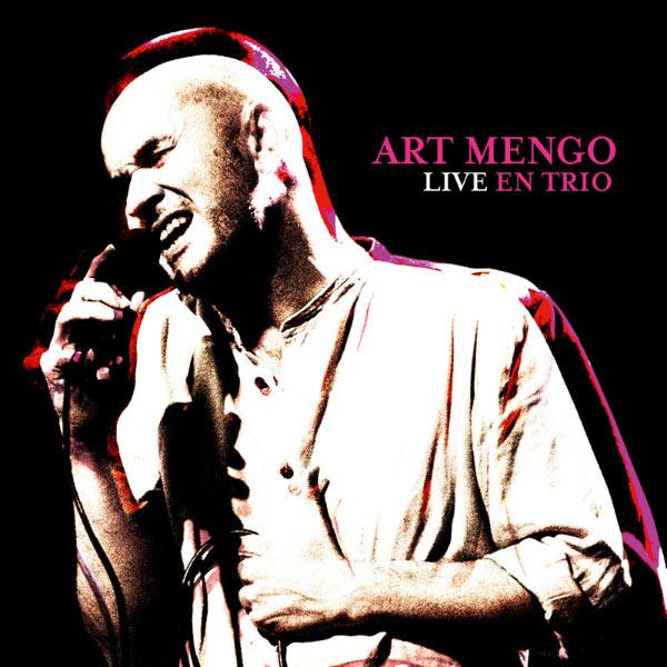 Art Mengo - Live en trio